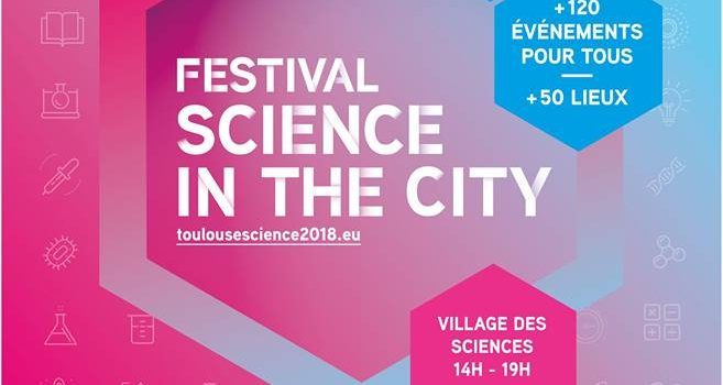 Science in the City – 9 au 16/07 à Toulouse