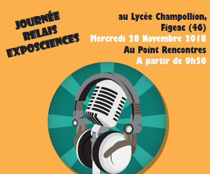Journée Relais Exposcience – 28/11 à Figeac (46)