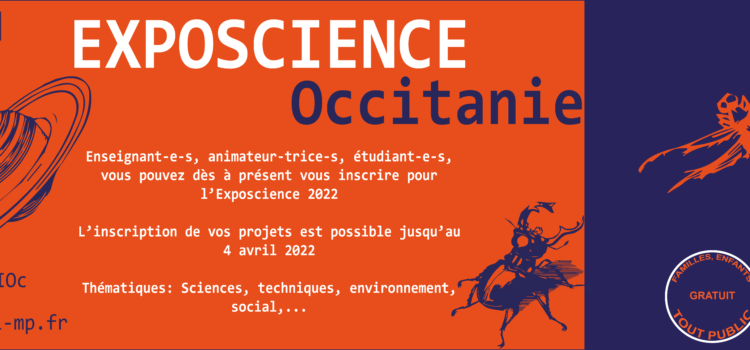 Appel à Projets – Exposcience Occitanie 2022